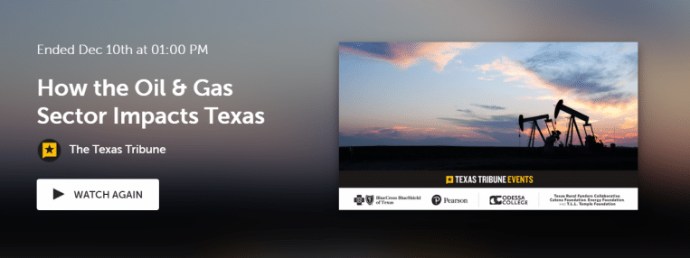 Watch: A conversation about how the oil and gas sector affects Texas